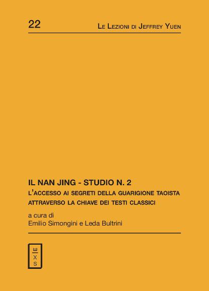 22 -Lezioni Jeffrey Yuen - Il Nan Jing - Studio N.2. L'accesso ai segreti della guarigione taoista