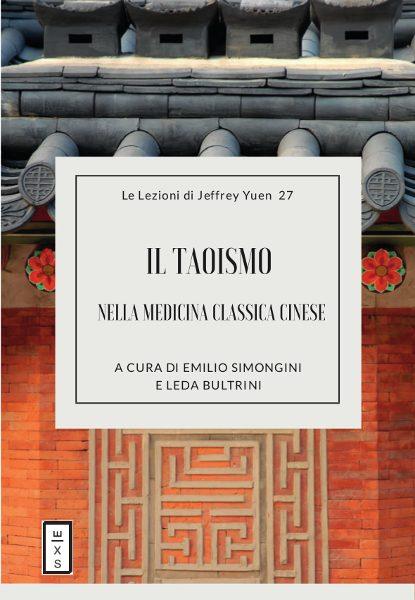 27 - Lezioni_Jeffrey_Yuen_- Il Taoismo nella Medicina Classica Cinese
