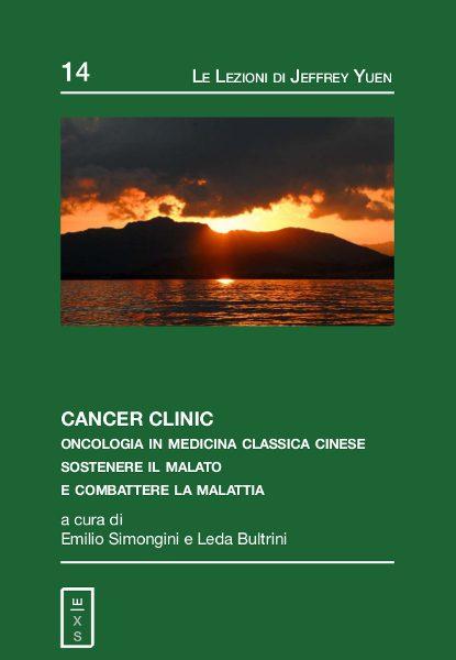 14 - Lezioni Jeffrey Yuen - Cancer Clinic. Oncologia in Medicina Classica Cinese