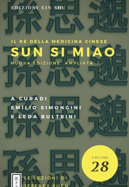 28 - Lezioni Jeffrey Yuen - Sun Si Miao. Il re della Medicina Cinese