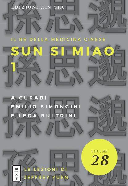 28 - Lezioni_Jeffrey_Yuen_- Sun Si Miao. Il re della Medicina Cinese
