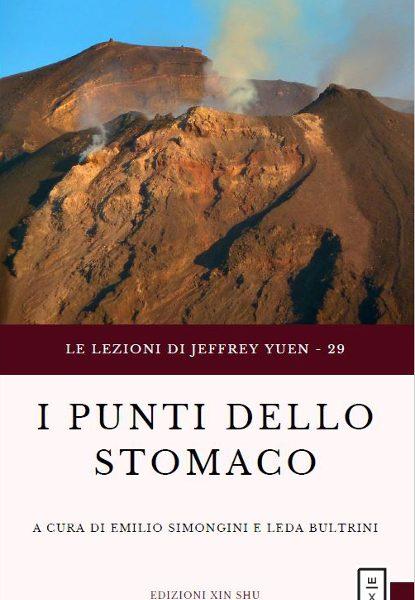 29 Lezioni Jeffrey Yuen I punti dello stomaco