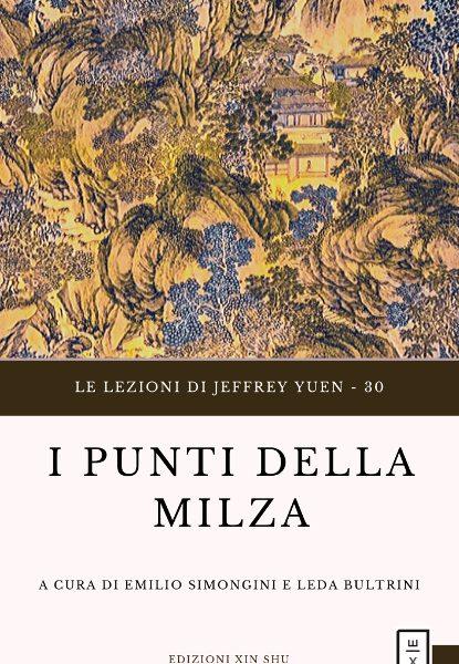 30 - Lezioni Jeffrey Yuen I punti della Milza