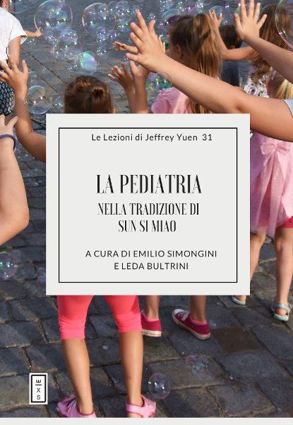 31 - Lezioni Jeffrey Yuen La pediatria secondo Sun Si Miao